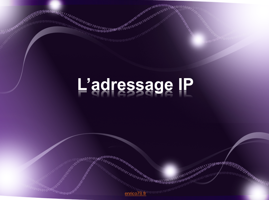 L'adressage IP